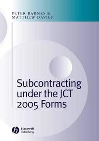 Subcontracting Under the JCT 2005 Forms
