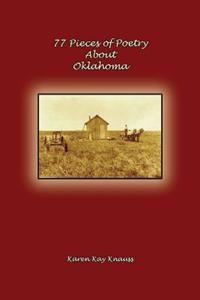 77 Pieces of Poetry about Oklahoma