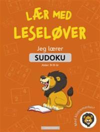 Jeg lærer sudoku. Lær med Leseløver. Med klistremerker!