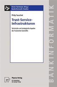Trust-Service-Infrastrukturen