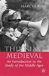 Thinking Medieval