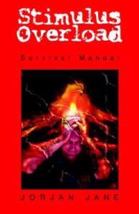 Stimulus Overload