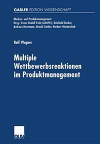 Multiple Wettbewerbsreaktionen im Produktmanagement