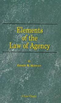Elements of the Law of Agency