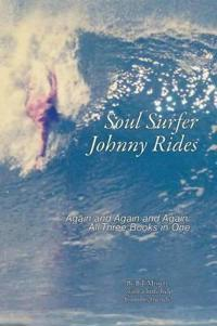 Soul Surfer Johnny Rides