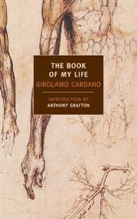 The Book of My Life De Vita Propria Liber