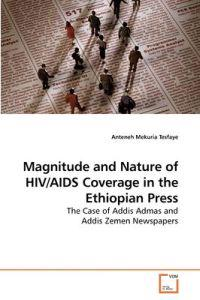 Magnitude and Nature of HIV/AIDS Coverage in the Ethiopian Press