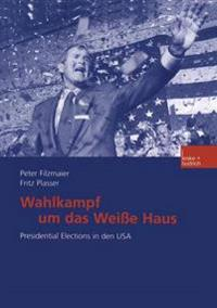 Wahlkampf Um Das Weisse Haus