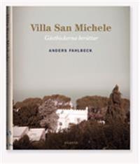 Villa San Michele : gästböckerna berättar