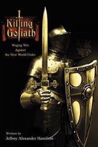 Killing Goliath