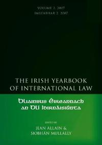 The Irish Yearbook of International Law 2007