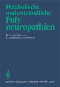 Metabolische und Entzundliche Polyneuropathien