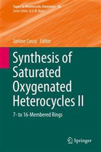 Synthesis of Saturated Oxygenated Heterocycles