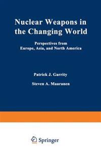 Nuclear Weapons in the Changing World