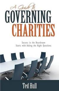A Guide to Governing Charities