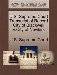 U.S. Supreme Court Transcript of Record City of Blackwell V.City of Newkirk