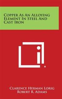Copper as an Alloying Element in Steel and Cast Iron