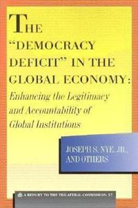 The Democracy Deficit in the Global Economy