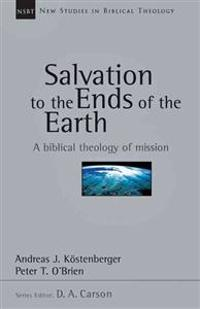The Salvation to the Ends of the Earth: The Age of Wilberforce, More, Chalmers and Finney
