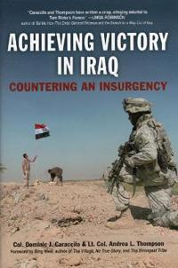Achieving Victory In Iraq