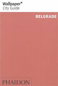 Wallpaper City Guide Belgrade