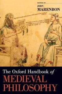 The Oxford Handbook of Medieval Philosophy