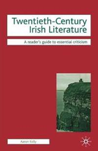 Twentieth-Century Irish Literature