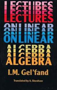 Lectures on Linear Algebra