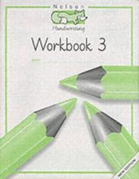 Nelson Handwriting - Workbook 3