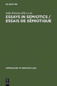 Essays in Semiotics /Essais de semiotique