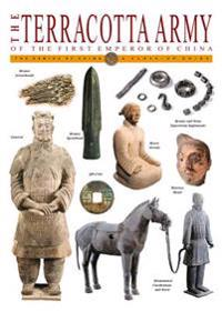 The Terracotta Army: Of the First Emperor of China