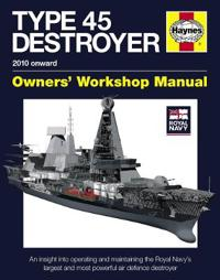Type 45 Destroyer 2010 Onward