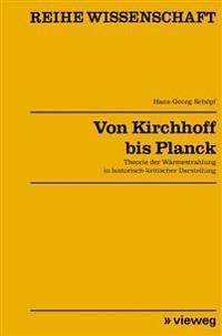Von Kirchhoff Bis Planck