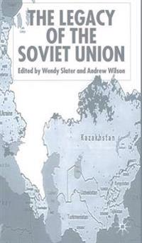 The Legacy of the Soviet Union