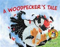 Woodpecker's Tale