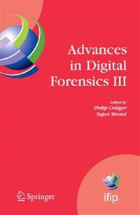 Advances in Digital Forensics III
