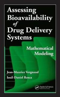 Assessing Bioavailability of Drug Delivery Systems