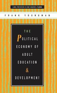 The Political Economy of Adult Education and Development