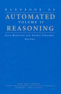 Handbook of Automated Reasoning