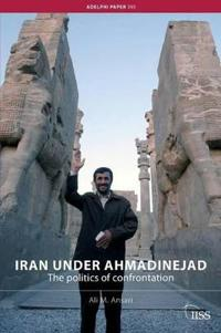 Iran Under Ahmadinejad