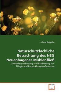 Naturschutzfachliche Betrachtung Des Nsg Neuenhagener Muhlenfliess