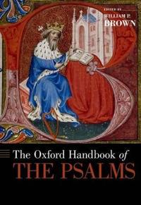 The Oxford Handbook of the Psalms