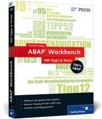 ABAP Workbench - 100 Tipps & Tricks