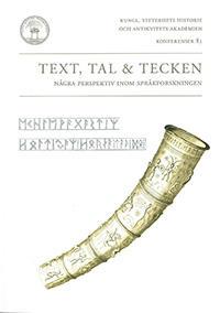 Text, tal och tecken : några perspektiv inom språkforskningen