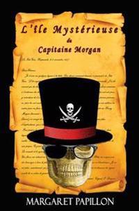 L'Île Mystérieuse Du Capitaine Morgan