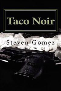 Taco Noir