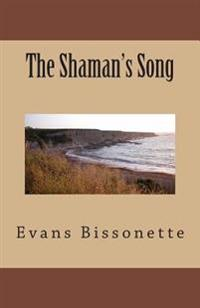 The Shaman's Song