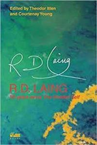 R.D. Laing: 50 Years Since the Divided Self