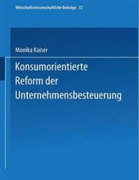 Konsumorientierte Reform Der Unternehmensbesteuerung