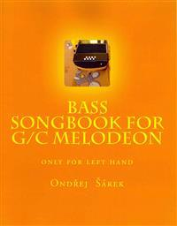 Bass Songbook for G/C Melodeon: Only for Left Hand
